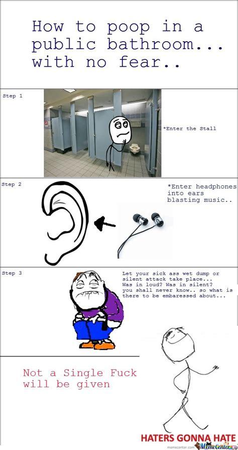 pooping in public bathrooms pooping in public bathrooms by mustapan meme center