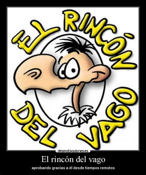 Imagenes Sensoriales Rincon Del Vago | el rinc 243 n del vago desmotivaciones