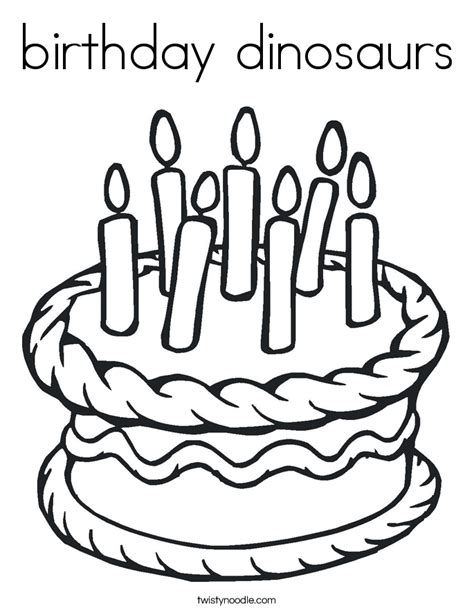 birthday dinosaur coloring page birthday dinosaurs coloring page twisty noodle