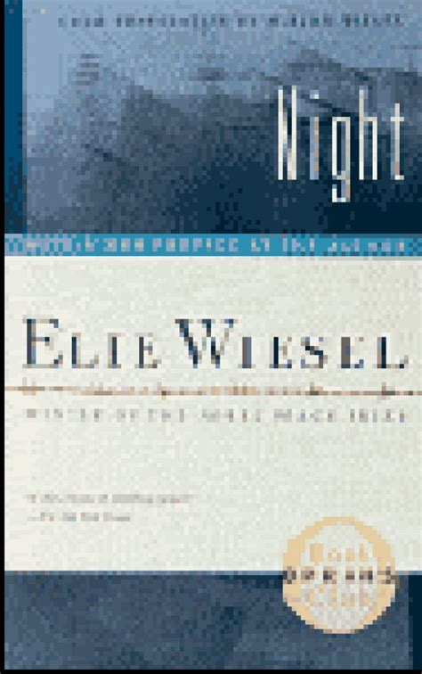 night by elie wiesel important quotes from night by elie wiesel elie wiesel night elie wiesel and literature