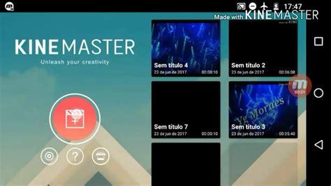 tutorial kinemaster youtube tutorial como fazer uma introdu 231 227 o simples no kinemaster