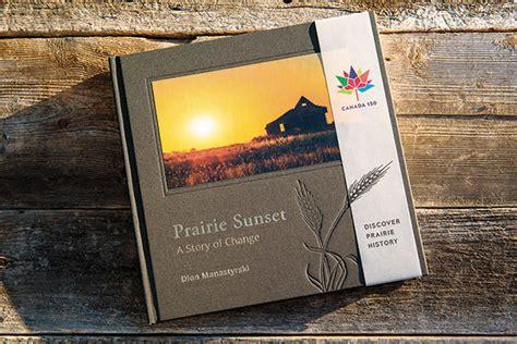 the vanishing spark of dusk books rural history shines in prairie sunset a story of change