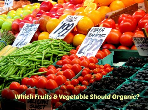 vegetables i should be which fruits and vegetables should be organic ruby