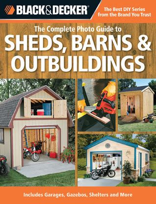 decker trivia books black decker the complete photo guide to sheds barns