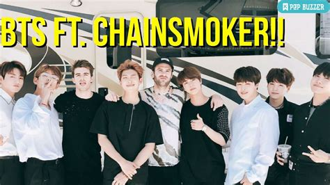 bts chainsmokers bts and chainsmokers collaboration song will be included