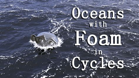 blender tutorial ocean creating a realistic ocean with foam in cycles jonathan