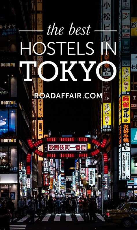 the best hostel in 10 best hostels in tokyo japan road affair