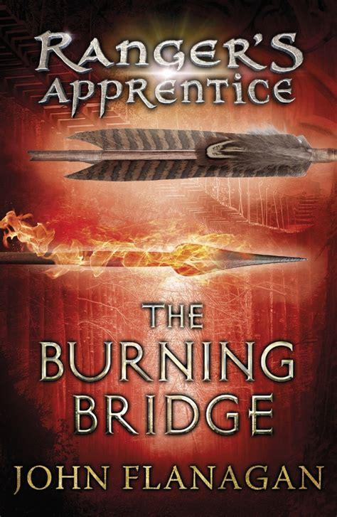 The Burning Bridge Ranger Apprentice 2 Flannagan the burning bridge ranger s apprentice book 2 by flanagan