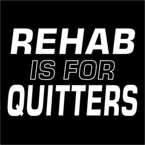 Rehabs For Quitters by Rehab Is For Quitters Pc348