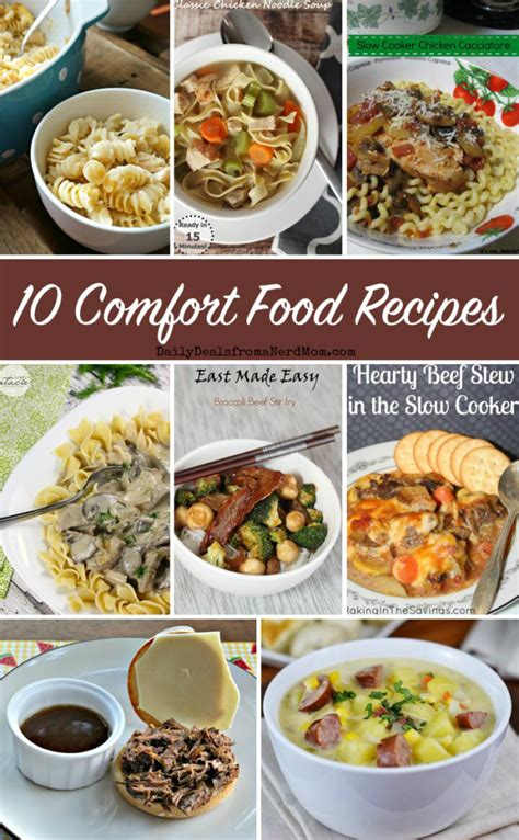 comfort food recipes for two 10 comfort food recipes daily deals from a nerd mom