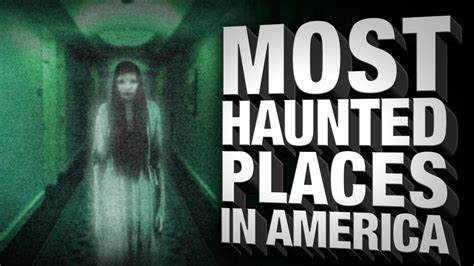 abandoned places in usa most haunted places in america youtube