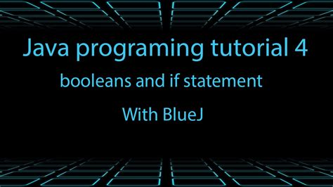 youtube tutorial java programming java programming tutorial 4 booleans youtube