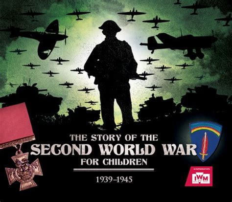 children of war the second the story of the second world war for children scholastic kids club