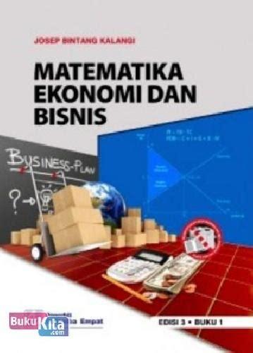 bukukita matematika ekonomi dan bisnis 1 e3