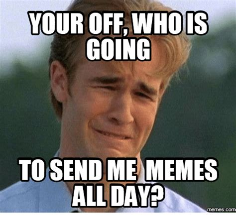 Me Time Meme - 25 best memes about most popular meme of all time most