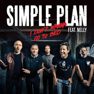 i don t wanna go to bed simple plan シンプル プラン i don t wanna go to bed feat nelly