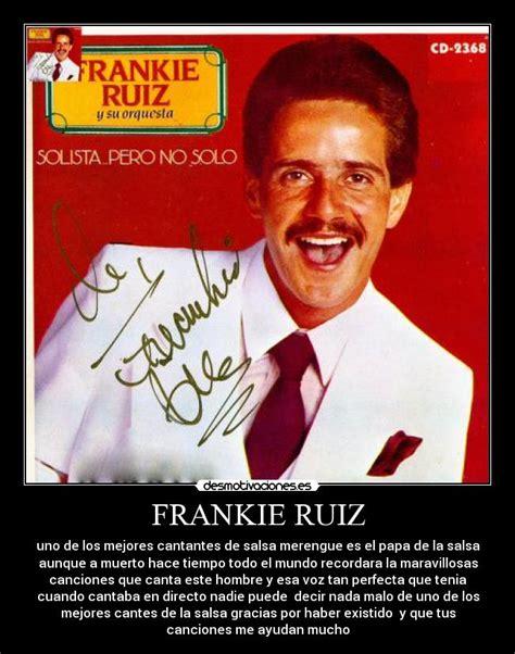 imagenes de frankie ruiz imagenes de frankie ruiz newhairstylesformen2014 com
