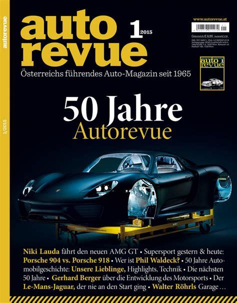 Auto Revue by Autorevue Magazin Archiv Ausgabe J 228 Nner 2015 50 Jahre