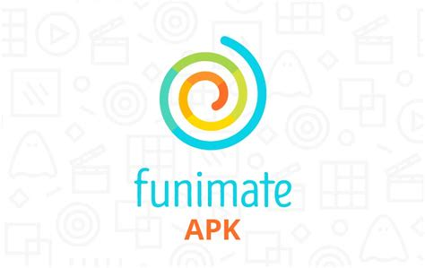 get them all apk funimate apk for all devices through apk funimate