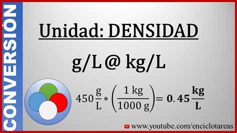 libro litros y litros de convertir de gramos sobre litros a kilogramos sobre litros g l a kg l densidad youtube