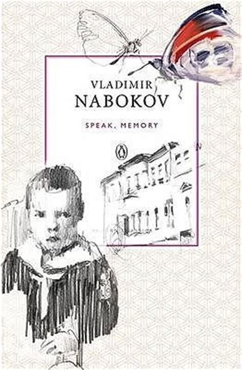 speak memory an autobiography 1857151887 speak memory by vladimir nabokov reviews discussion