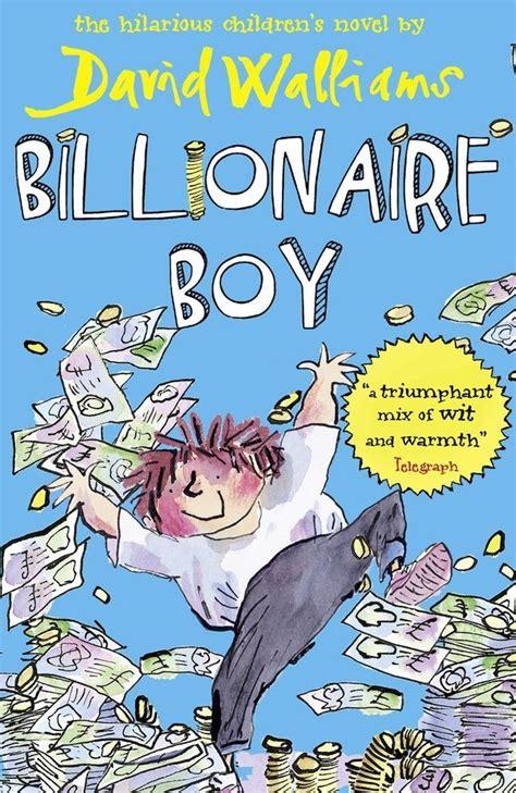 engaging the billionaire of the bad boy billionaires volume 8 books billionaire boy book by david walliams paperback 2011