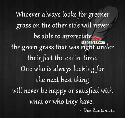 the grass is greener till you get to the other side books grass isnt always greener quotes quotesgram