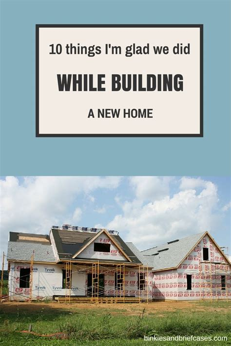 tips for building a house a list of things to consider when building a new home