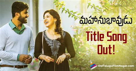 film 2017 song mahanubhavudu kiss me baby song out now sharwanand