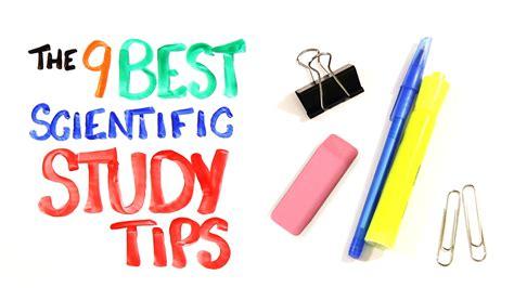 best study techniques the 9 best scientific study tips