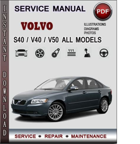 service manuals schematics 2010 volvo v50 user handbook volvo s40 v40 v50 service repair manual download info service manuals