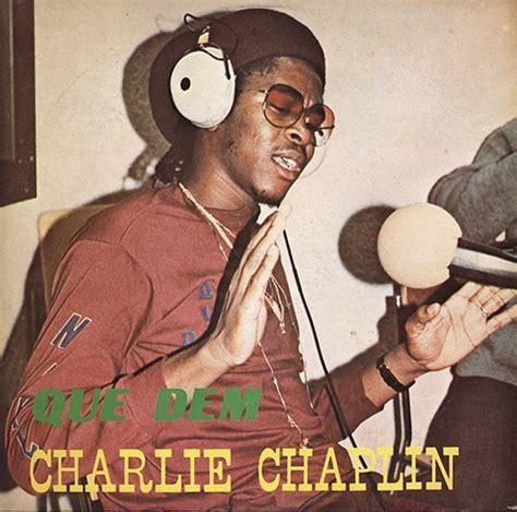 charlie chaplin reggae biography charlie chaplin que dem 1984 reggae album covers