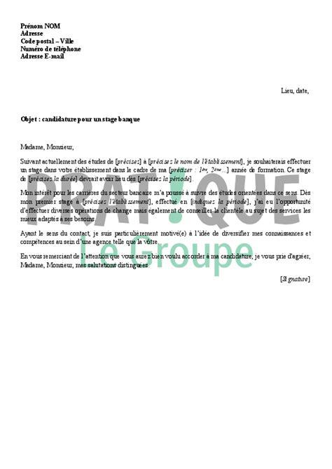 Lettre De Motivation Originale Banque lettre de candidature pour un stage dans une banque