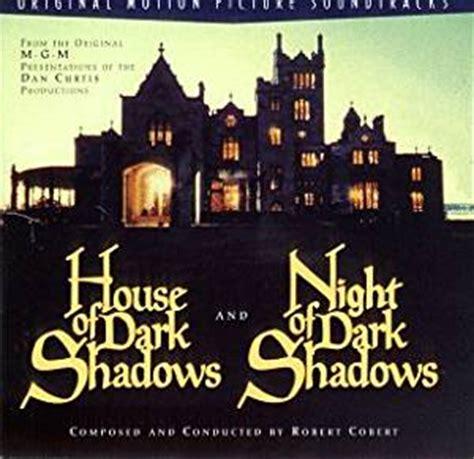 house of shadows movie bob cobert bob cobert house of dark shadows 1970 film night of dark shadows