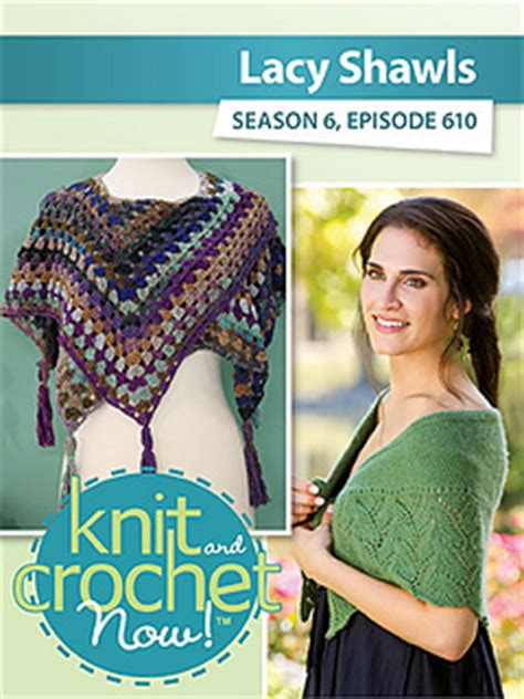 knit and crochet today season 4 ravelry knit and crochet now tv season 6 episode 610