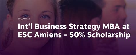Corporate Strategy Mba Intern by International Business Strategy 50 Mba Scholarship At Esc