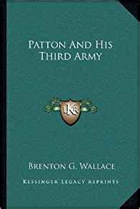 patton and his third army books patton and his third army brenton g wallace