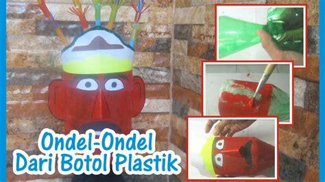 cara membuat kerajinan ondel ondel diy kerajinan tangan membuat mainan ondel ondel dari
