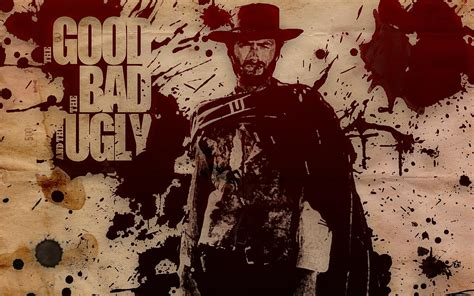 bad and the good the bad and the ugly wallpapers hd download