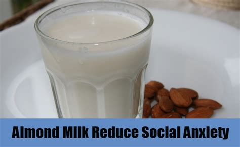 almond milk before bed 8 effective home remedies for social anxiety natural treatments cure for social