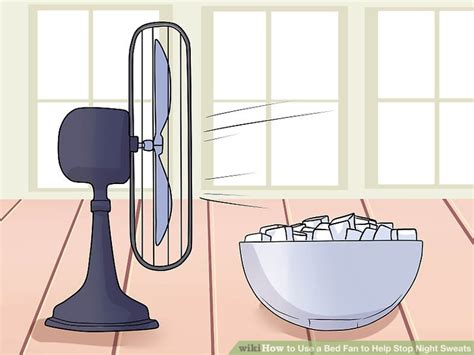 bed fans for night sweats how to use a bed fan to help stop night sweats 13 steps