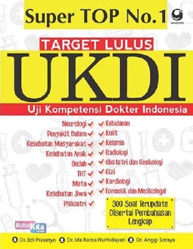 Target 100 Lulus Ukdi Uji Kompetensi Dokter Indonesia bukukita top no 1 target lulus ukdi