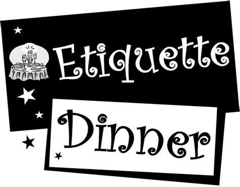 etiquette dinner seffner ward etiquette dinner