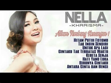 download mp3 full album nella nella kharisma full album tembang kenangan youtube