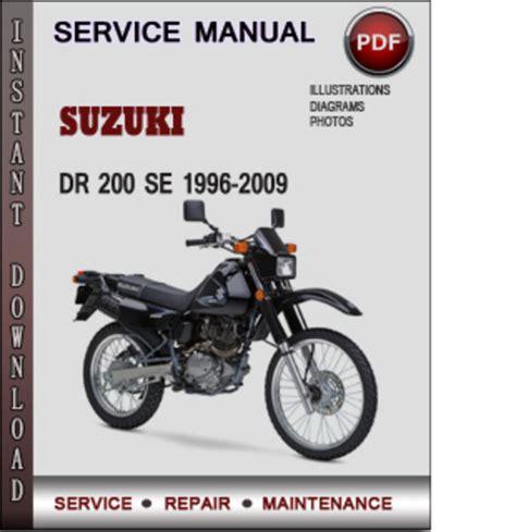 suzuki dr 200 se 1996 2009 factory service repair manual download p