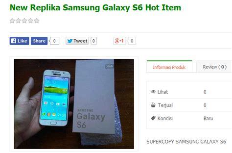 Harga Lcd Samsung S6 Kw cara membedakan samsung galaxy s6 asli dengan replika