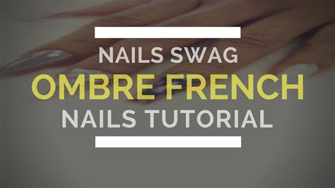 youtube tutorial ombre ombre nails youtube tutorial natural ombre nails ombr 233