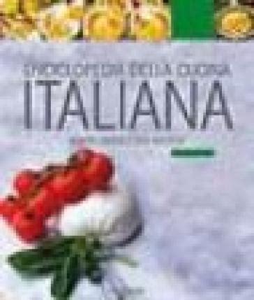 enciclopedia cucina italiana enciclopedia della cucina italiana libro mondadori store