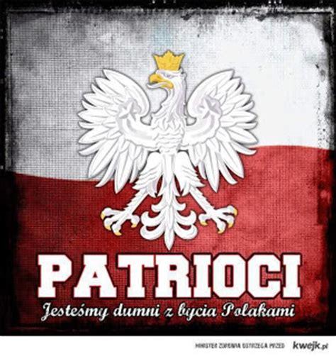 Plakat O Polsce by Potrzebujemy Patriotyzmu Codzienności Część 2 Polacy