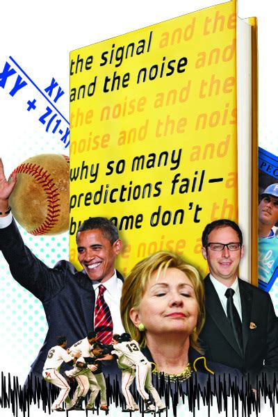 Mba Call Predictor by The Signal And The Noise Nate Silver And The Limits Of